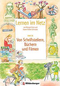 Webseiten Lernen im Netz – Heft 36: Von Schriftstellern, Büchern und Filmen