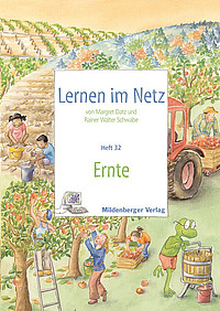 Webseiten Lernen im Netz – Heft 32: Ernte