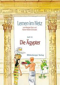 Webseiten Lernen im Netz – Heft 10: Die Ägypter