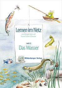 Webseiten Lernen im Netz – Heft 3: Das Wasser