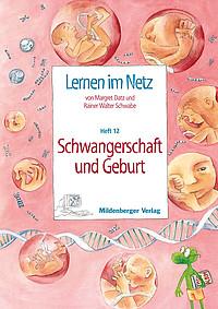 Webseiten Lernen im Netz – Heft 12: Schwangerschaft und Geburt