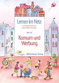 Webseiten Lernen im Netz – Heft 16: Konsum und Werbung