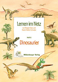 Webseiten Lernen im Netz – Heft 6: Dinosaurier