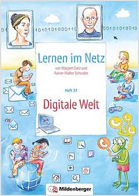 Webseiten Lernen im Netz – Heft 37: Digitale Welt