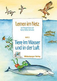 Webseiten Lernen im Netz – Heft 5: Tiere im Wasser und in der Luft