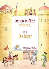 Webseiten Lernen im Netz – Heft 15: Die Ritter